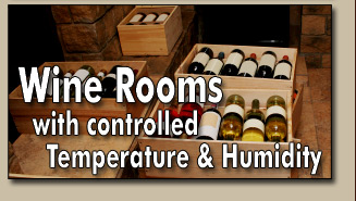 Temperature & Humidity controlled Wine Rooms